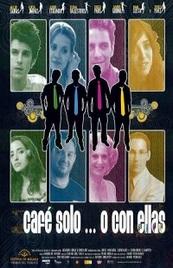 Ver Película Cafe solo o con ellas (2007)