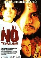 Ver Película No te fallare (2001)