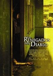 Ver Película Los renegados del diablo (2005)