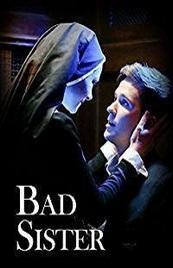 Ver Película Bad Sister (2015)
