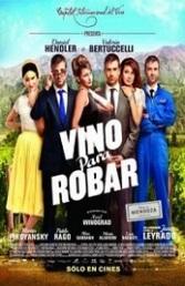 Ver Película Vino para robar (2013)