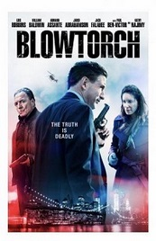 Ver Película Blowtorch (2016)