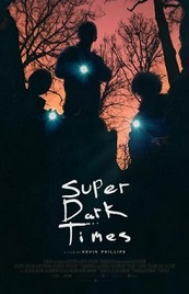 Ver Película Super Dark Times (2017)