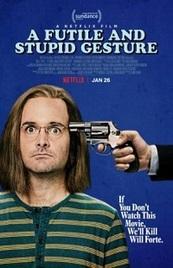 Ver Película Un gesto estúpido e inútil (2018)