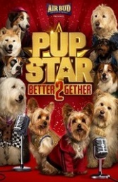 Ver Película Pup Star: Better 2Gether (2017)
