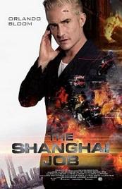 Ver Película El trabajo de Shanghai (2017)