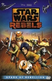 Star Wars Rebels: La chispa de la rebelión