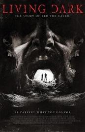 Living Dark: La historia de Ted the Caver