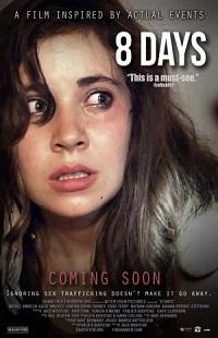 Ver Película 8 Days (2014)
