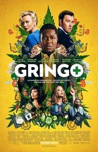 Ver Película Gringo: Se busca vivo o muerto (2018)