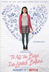 Ver Película A todos los chicos de los que me enamoré (2018)