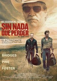 Ver Película Sin nada que perder (2016)