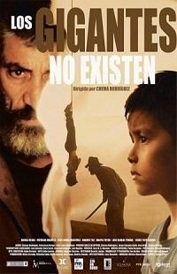 Ver Película Los gigantes no existen (2017)