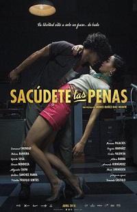 Ver Película Sacúdete las penas (2018)
