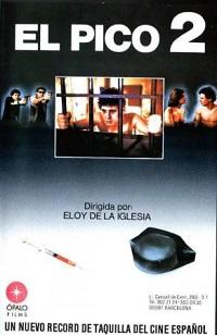 Ver Película El pico 2 (1984)