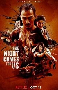 Ver Película La noche viene para nosotros (2018)