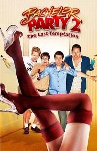 Ver Película Despedida de soltero 2: La última tentación (2008)