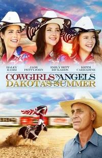 Ver Película Cowgirls y ángeles 2: El verano De Dakota (2014)