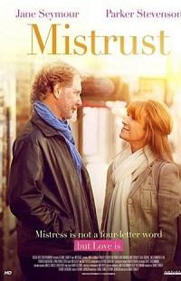 Ver Película Mistrust (2018)