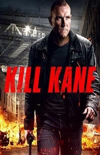 Ver Película Kill Kane (2016)