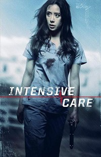 Ver Película Intensive Care (2018)