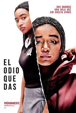 Ver Película El odio que das (2018)