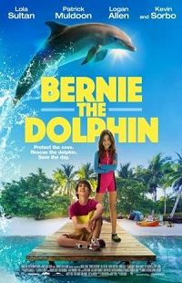 Ver Película Bernie el delfín (2018)