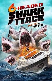 Ver Película El ataque del tiburón de seis cabezas (2018)
