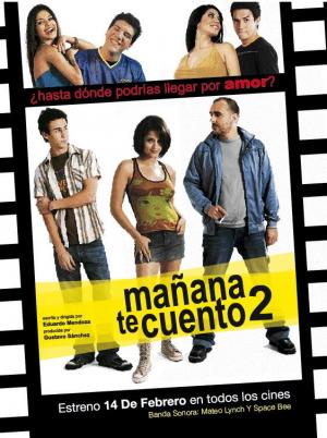 Ver Película Mañana te cuento 2 (2008)