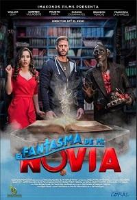 Ver Película El Fantasma de mi Novia (2018)