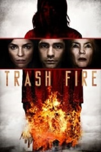 Ver Pelicula Trash Fire (2016)