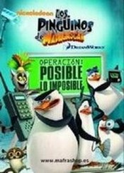 Pinguinos de madagascar  : Operacion posible lo imposible