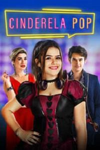 Ver Película Cinderella Pop (2019)