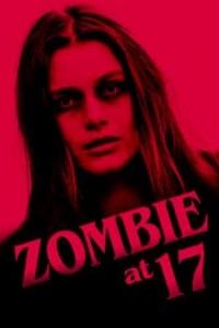Ver Película Zombie a los 17 (2018)