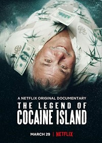 Ver Película La leyenda de la isla con coca (2018)