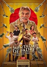 Ver Película Mentada de padre (2019)