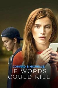 Ver Película Conrad y Michelle: Si Las Palabras Mataran (2018)