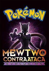 Pokémon: Mewtwo Contraataca - La Evolución