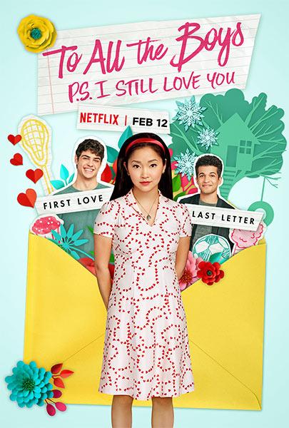 Ver Película A todos los chicos: P. D. Todavía te quiero (2020)