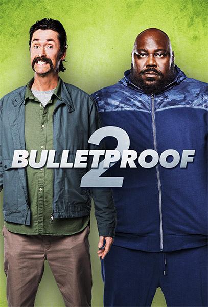 Ver Película Bulletproof 2 (2020)
