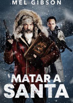 Ver Pelicula Matar a Santa (2020)
