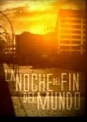 La noche del fin del mundo