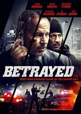 Ver Película Betrayed (2018)