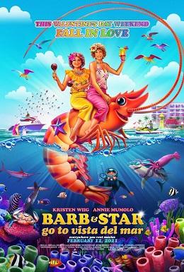 Barb y Star van a Vista Del Mar