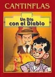 Ver Película Cantinflas Un Dia con el Diablo (1945)