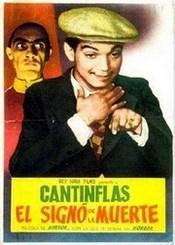 Cantinflas El Signo de la Muerte