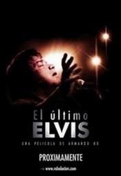 Ver Película El ultimo Elvis (2011)