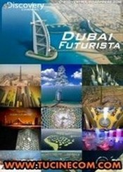 Ver Película Dubai Futurista (2009)