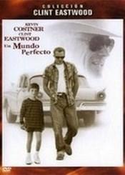 Ver Película Un mundo perfecto (1993)