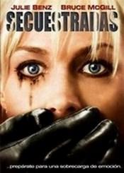 Ver Película Secuestradas (2009)